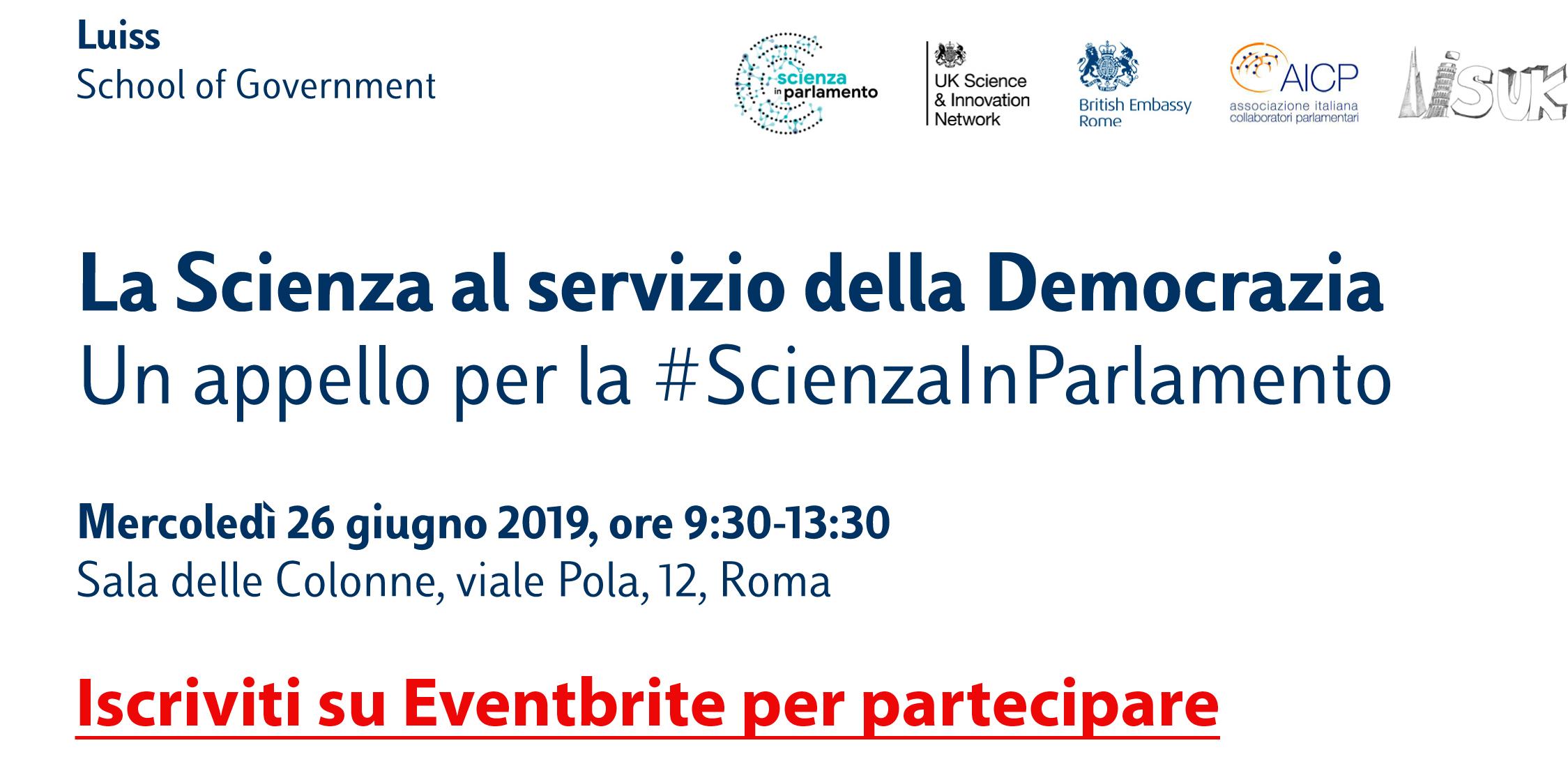 Locandina dell'evento Un appello per la Scienza in Parlamennto, 26 giugno ore 9:30 presso la Luiss (Sala delle Colonne) Viale Pola 12, Roma