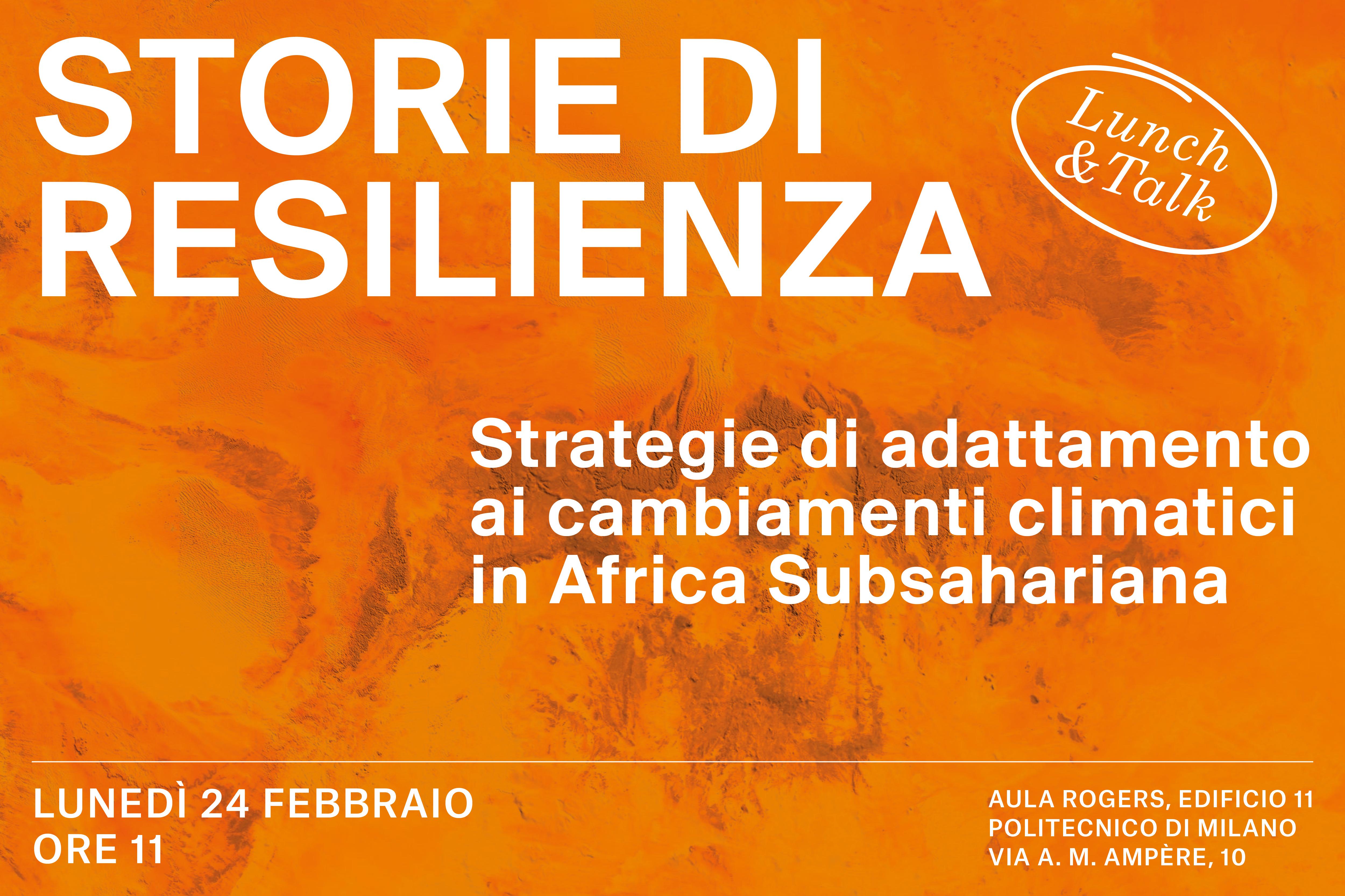 Storie di resilienza climatica: lunedì 24 febbraio al Politecnico di Milano