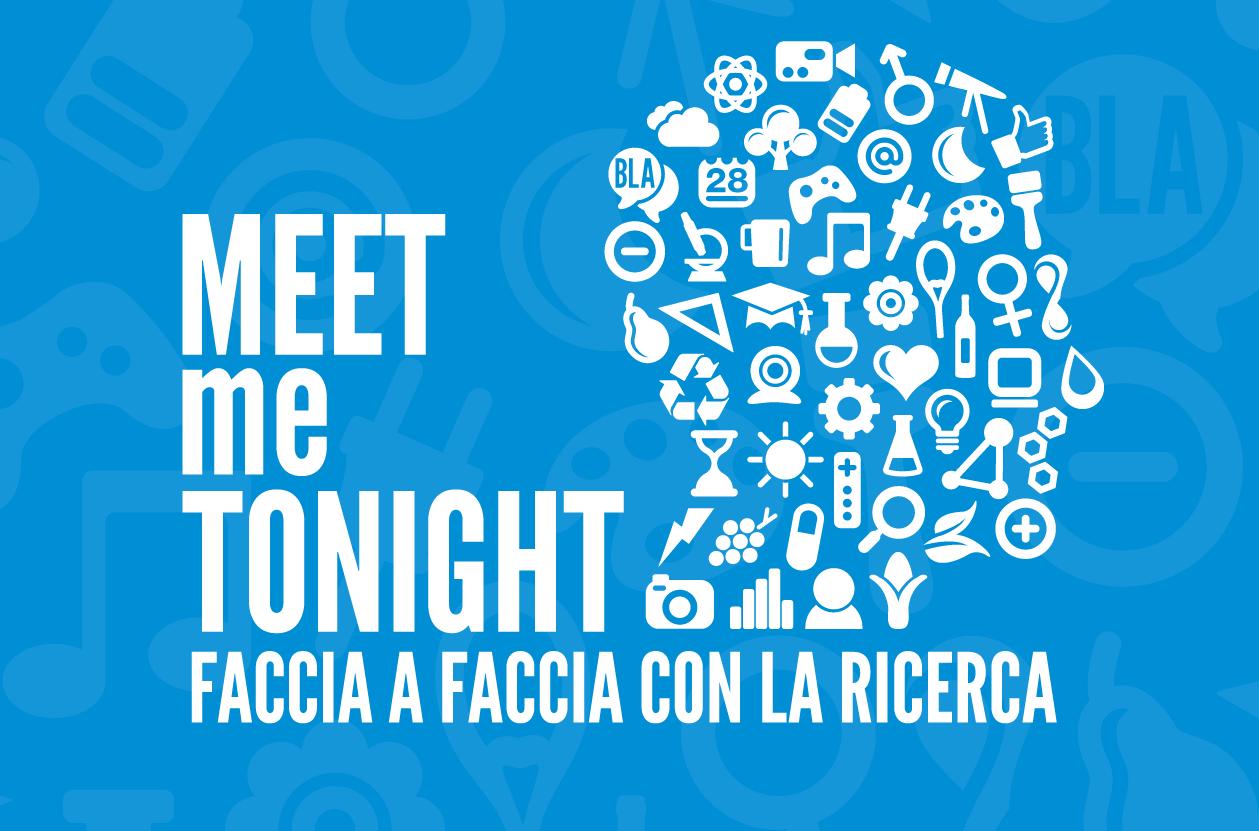 Meet Me Tonight è la versione milanese della notte europea dei ricercatori 2017, che si terrà il 29 e 30 settembre.